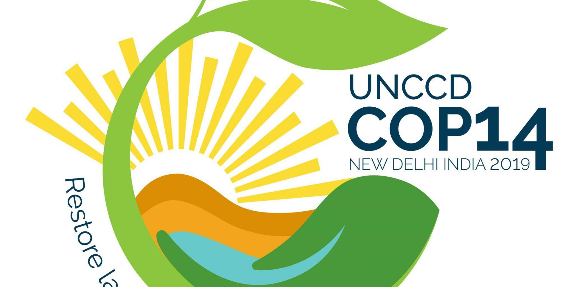 UNCCD COP14 New Delhi, India 2019